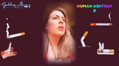HUMAN ASHTRAY 2 #VIDEO