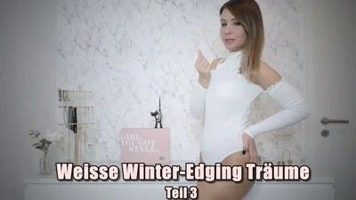 Weiße Winter-Edging Träume - Teil 3