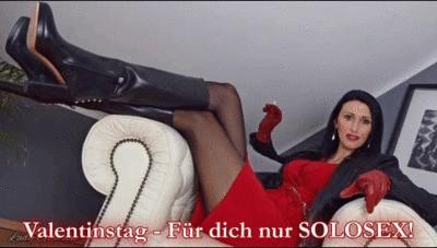 Valentinstag – Für dich nur Solosex!