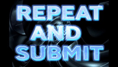 REPEAT & SUBMIT