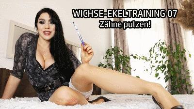 WICHSE-EKELTRAINING 07 – Zähne putzen!