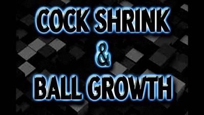 COCK SHRINK & BALL GROWTH