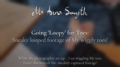 Going 'Loopy' for Toes: Sneaky looped footage of My wiggly toes!