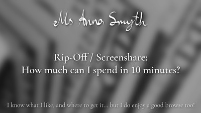Rip-Off / Screenshare: How much can I spend in 10 minutes?