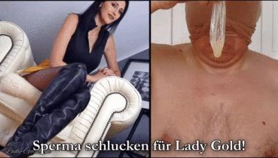Sperma schlucken für Lady Gold!