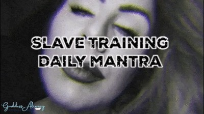 SLAVE TRAINING DAILY MANTRA #VIDEO