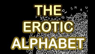 THE EROTIC ALPHABET