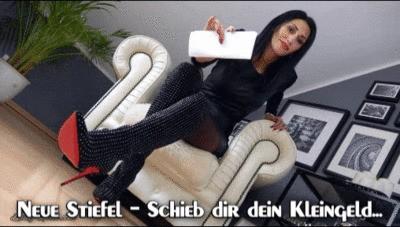 Neue Stiefel – Schieb dir dein Kleingeld…